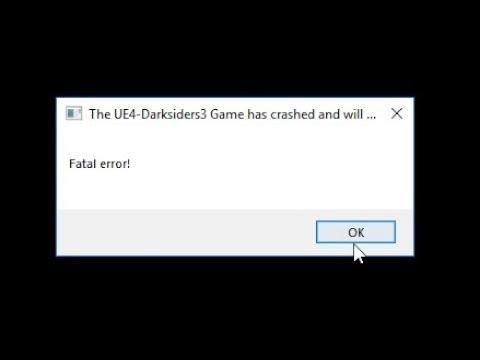 Darksiders III: ошибка ue4 fatal error (LowLevelFatal Error)